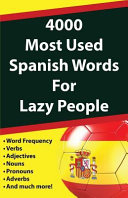 4000 Most Used Spanish Words for Lazy People