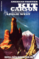 Duell der Mountain Men (Kit Carson 1)