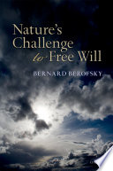 Nature s Challenge to Free Will