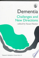 Dementia : moved rapidly from the margin to the...