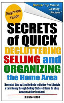 Secret of Quick Decluttering Selling and Organizing Home Area