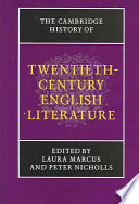 The Cambridge History of Twentieth Century English Literature