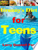 Granny's Diet for Teens