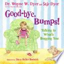 Good Bye Bumps