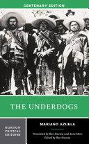 The Underdogs  Norton Critical Editions