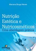 Nutrição Estética e Nutricosméticos