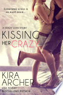 Kissing Her Crazy