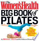 The Women s Health Big Book of Pilates