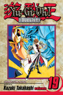Yu-Gi-Oh!: Duelist, Vol. 19 : who gave him the god of...