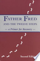 Father Fred and the Twelve Steps