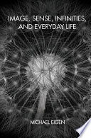 Image Sense Infinities And Everyday Life