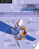 The Visual Dictionary of Communications   Office Automation   Communications   Office Automation