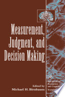 Measurement, Judgment, And Decision Making : measurement, which is one of...