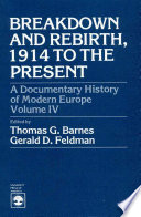 Breakdown And Rebirth 1914 To The Present