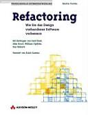 Refactoring oder  Wie Sie das Design vorhandener Software verbessern