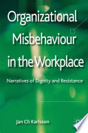 Organizational Misbehaviour In The Workplace book