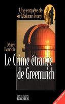 Le Crime Étrange De Greenwich par Mary London
