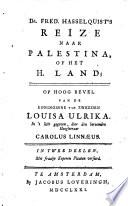 Dr. Fred. Hasselquist's Reize naar Palestina, of het H. Land ...