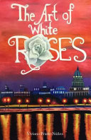 The Art of White Roses The Missing It Is 1957 In