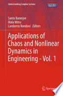 Applications of Chaos and Nonlinear Dynamics in Engineering