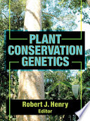 Plant Conservation Genetics