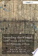Sounding the Virtual