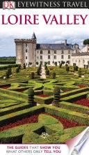 DK Eyewitness Travel Guide  Loire Valley