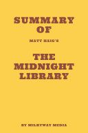 Summary of Matt Haig's The Midnight Library Book
