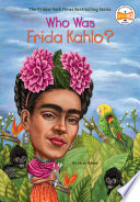 Who Was Frida Kahlo