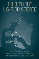 Turn on the Light on Science