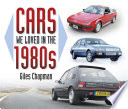 Cars We Loved in the 1980s