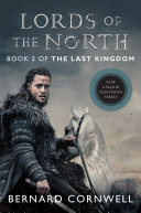 Lords of the North The Epic Saga Of The
