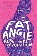 Book Fat Angie: Rebel Girl Revolution