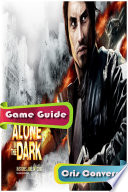 Alone in the Dark Game Guide
