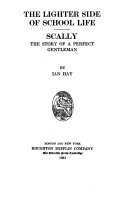 The lighter side of school life  Scally  the story of a perfect gentleman