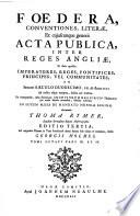 Foedera, Conventiones, Literae