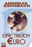 Eine Trillion Euro - Kurzgeschichte