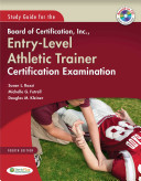 Study Guide For The Board Of Certification Inc Entry Level Athletic Trainer Certification Examination