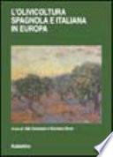 L'olivicoltura spagnola e italiana in Europa