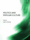 Politics and Popular Culture