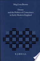 Donne and the Politics of Conscience in Early Modern England