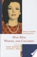 Mad Men  Women  and Children