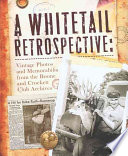 A Whitetail Retrospective