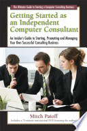 Getting Started as an Independent Computer Consultant