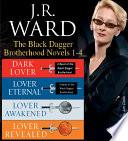 J.R. Ward The Black Dagger Brotherhood Novels 1-4