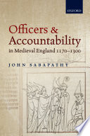 Officers And Accountability In Medieval England 1170 1300 book