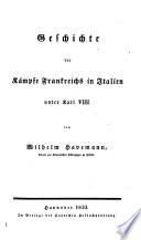 Geschichte der italienisch franz  sischen Kriege von 1494 bis 1515
