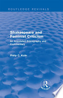Routledge Revivals  Shakespeare and Feminist Criticism  1991