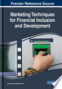 Marketing Techniques for Financial Inclusion and Development