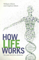 How Life Works : manner * gives the reader a much...